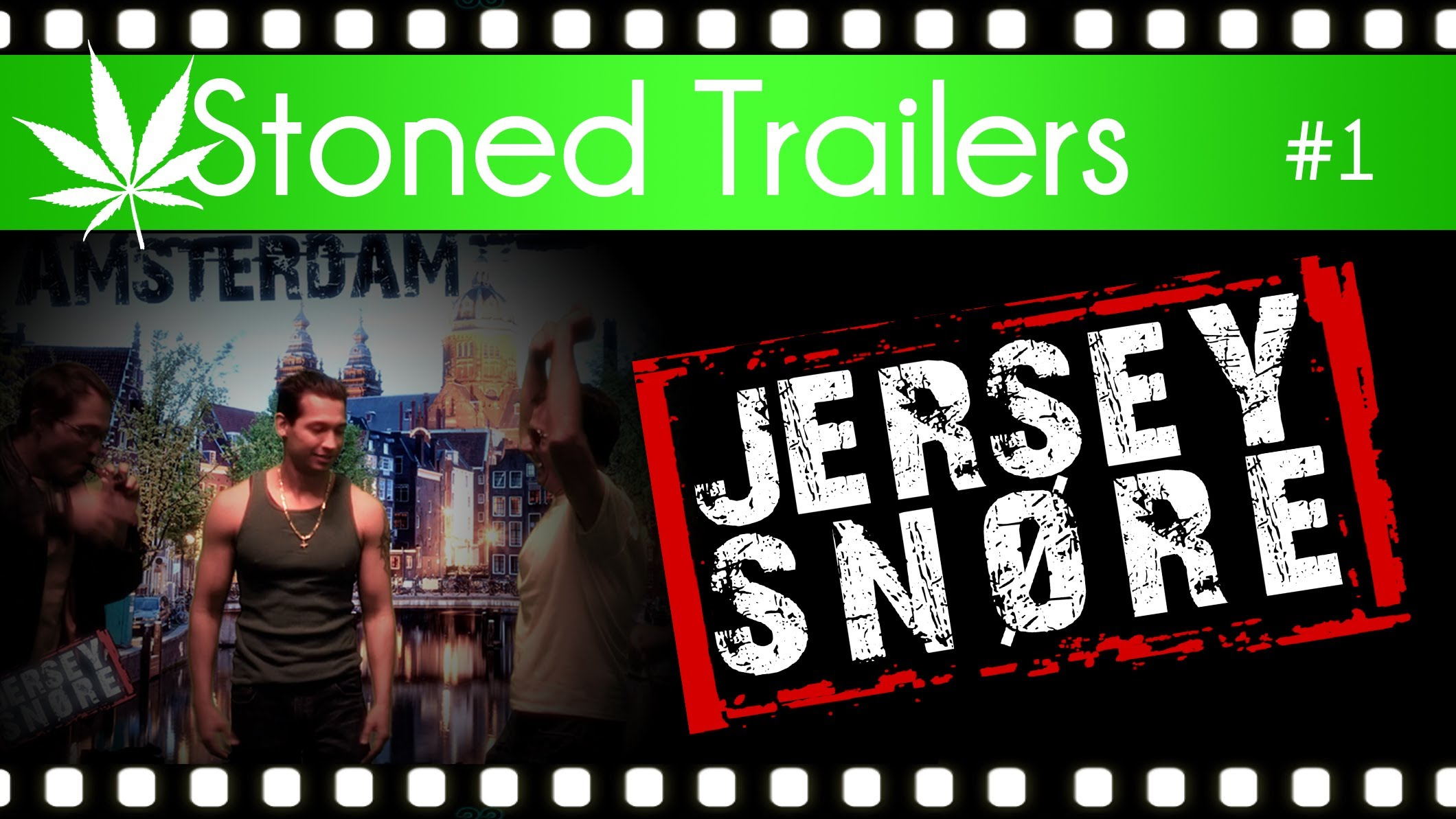 Stoned Trailers #1: Jersey Snore (Jersey Shore Parody  Pauly D in Amsterdam)